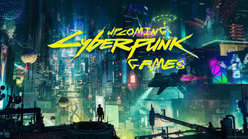 upcoming cyberpunk games